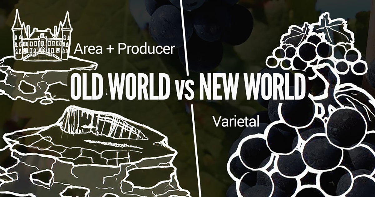 Cách làm rượu vang: Rượu vang thế giới cũ và Rượu vang thế giới mới